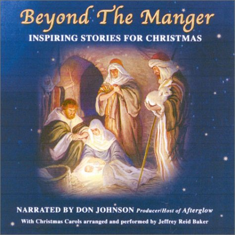 9780971505728: Beyond the Manger: Inspiring Stories from Christmas