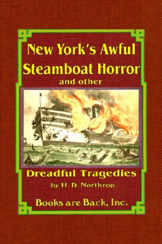 9780971505902: New York's Awful Steamboat Horror