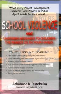 9780971507500: School Violence and Unspoken Messages to Children: The Remedy is in your Hands