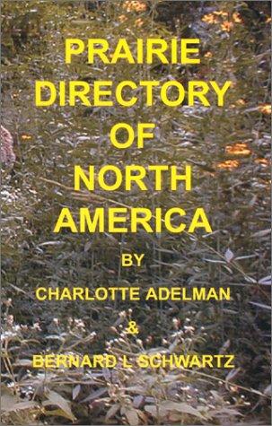 9780971509603: Prairie Directory of North America