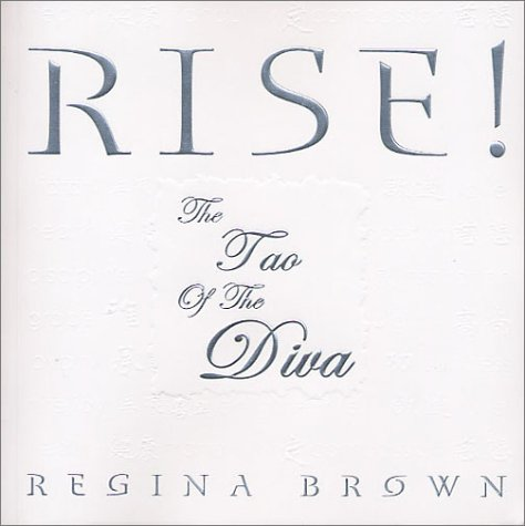 9780971515208: Rise! the Tao of the Diva