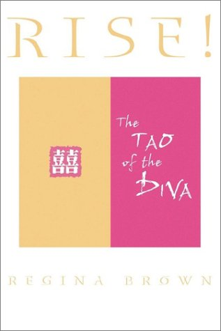9780971515246: Rise! The Tao of the Diva