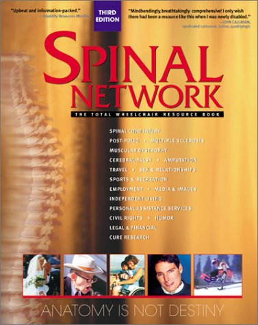 9780971522305: Spinal Network: The Total Wheelchair Resource Book