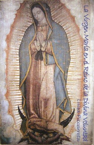9780971525412: La Virgen Maria En El Reino De La Divina Voluntad (Spanish Edition) The Virgin Mary In the Kingdom of the Divine Will