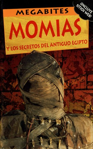 9780971525665: Momias / Mummies (Dk Secret Worlds) (Spanish Edition)