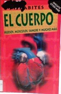 9780971525672: El Cuerpo: Huesos, Musculos, Sangre, Y Mucho Mas (DK Secret Worlds) (Spanish Edition)