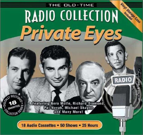 The Old-Time Radio Collection: Private Eyes (0971526915) by jeff Chandler; Sidney Greenstreet; Dick Powell; Jack Webb