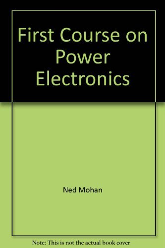 9780971529243: First Course on Power Electronics