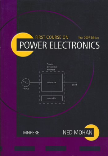 9780971529298: First Course On Power Electronics