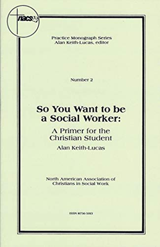 9780971531840: So You Want to Be a Social Worker (Number 2)