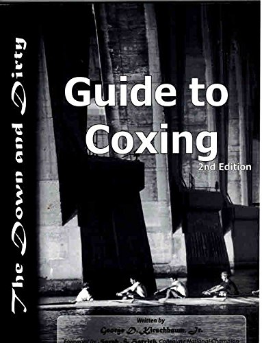 9780971535602: The Down and Dirty Guide to Coxing