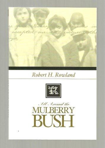 9780971537804: All Around the Mulberry Bush