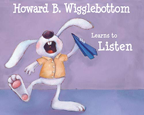 9780971539013: Howard B. Wigglebottom Learns to Listen