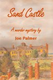 Sand Castle: Palmer, Joe