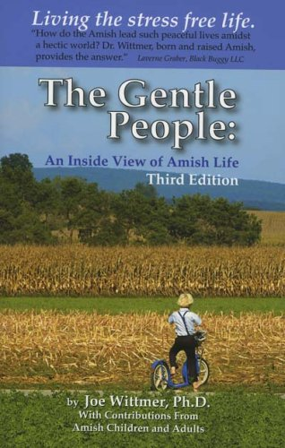 The Gentle People: An Inside View of: Joe Wittmer, Ph.D.