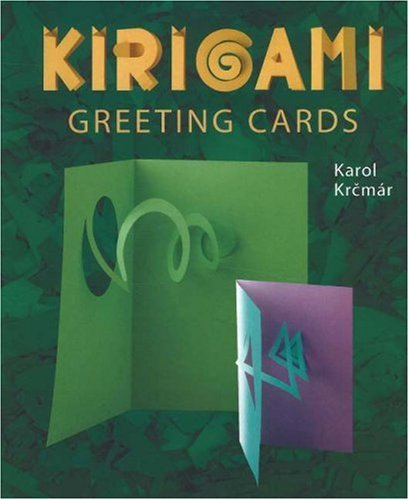 9780971541177: Kirigami Greeting Cards: The Art of Paper Cutting And Folding