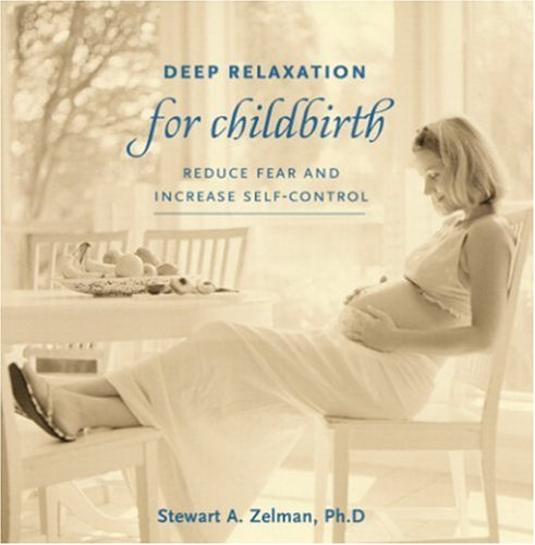 9780971542709: Deep Relaxation For Childbirth