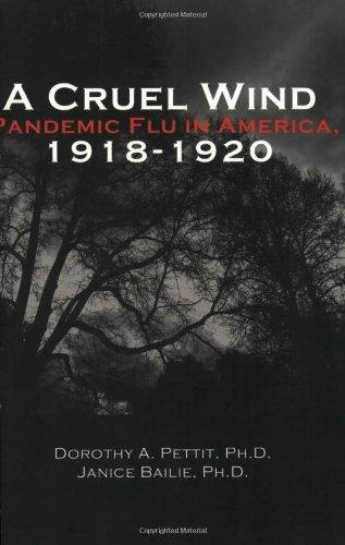 9780971542822: A Cruel Wind: Pandemic Flu in America 1918-1920
