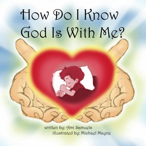 9780971543003: How Do I Know God Is With Me?