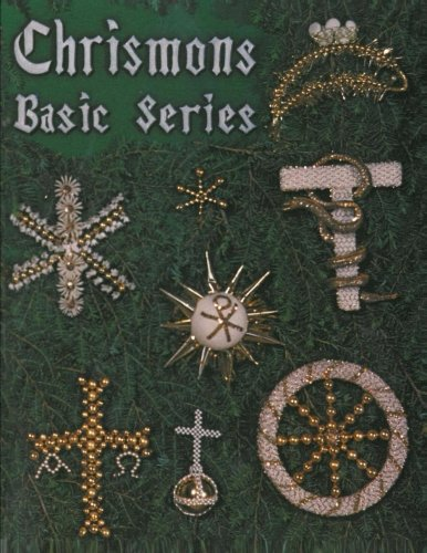 9780971547209: Chrismons Basic Series: Chrismons (Chrismons Ornaments) (Volume 1)