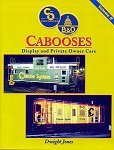 C&O/B&O Cabooses: Display and Private Owner Cars - Volume II [SIGNED]