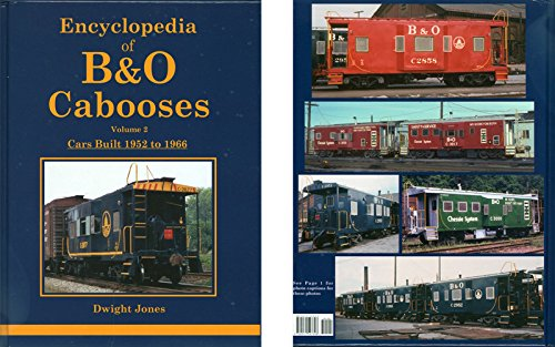 9780971547698: Encyclopedia of B&O Cabooses Vol 2: Cars Built 1952-66