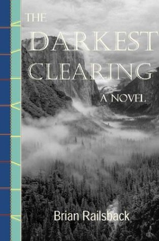 9780971548251: The Darkest Clearing