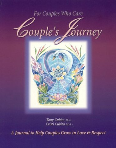 Couple's Journey: For Couples who Care: Cristi Cubito