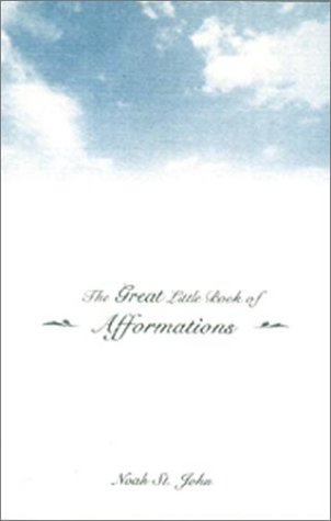 9780971562905: The Great Little Book of Afformations