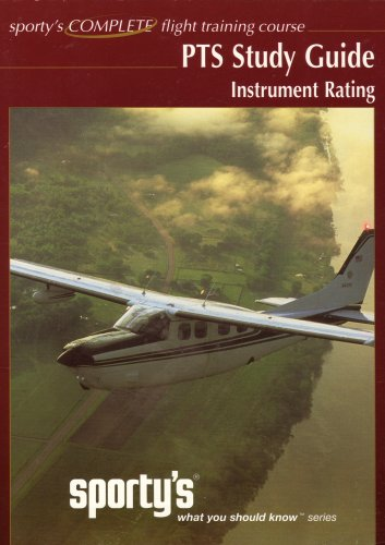 9780971563179: Instrumental Rating; Practical Test Standards for Airplane Cross-Referenced to Sporty's Interactive DVD Course (WHAT YOU SHOULD KNOW SERIES)