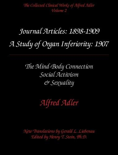9780971564510: The Collected Clinical Works of Alfred Adler, Volume 2 - Journal Articles: 1898-1909: The MInd-Body Connection, Social Activism, & Sexuality