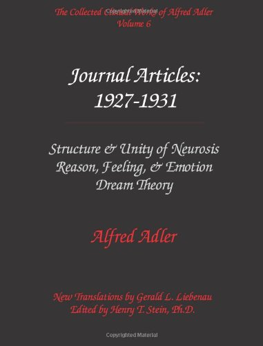 The Collected Clinical Works of Alfred Adler,: Adler, Alfred