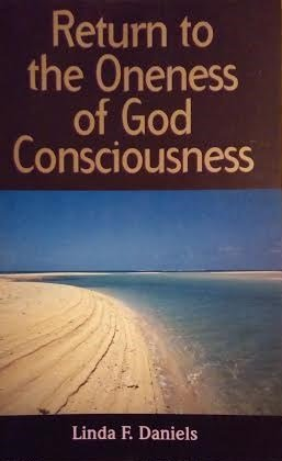 9780971567559: Return to the Oneness of God Consciousness