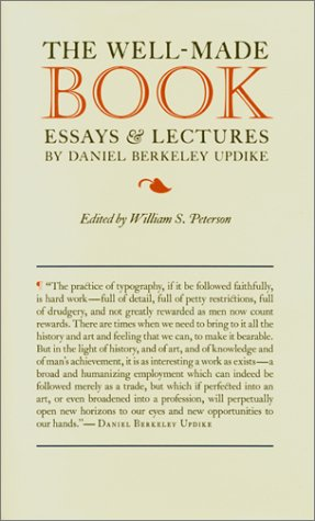 The Well-Made Book, Essays & Lectures By Daniel Berkeley Updike