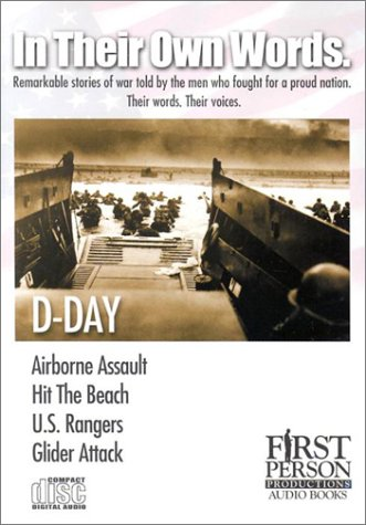 In Their Own Words - D-DAY (In Their Own Words, 1): st Person Productions, Inc,