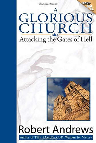9780971569423: A Glorious Church: Attacking the Gates of Hell