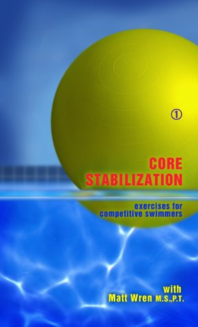 9780971569706: Core Stabilization and Shoulder Stabilization [VHS]