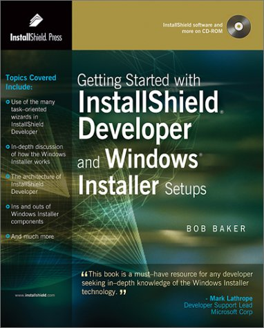9780971570801: Getting Started with InstallShield Developer and Windows Installer Setups