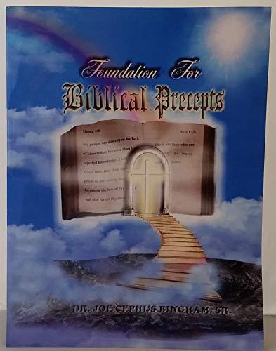 9780971572508: Foundation for Biblical Precepts