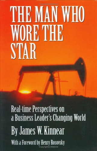 9780971575400: The Man Who Wore the Star: Real-time Perspectives on a Business Leader's Changing World