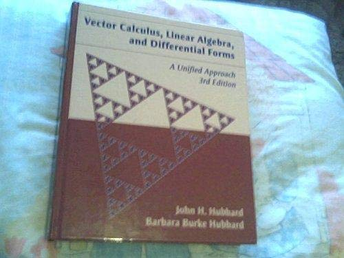 9780971576636: Vector Calculus, Linear Algebra, and Differential Forms: A Unified Approach, 3rd edition