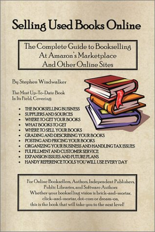 Selling Used Books Online: The Complete Guide: Stephen Windwalker