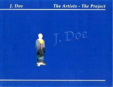 J. Doe. The Artists The Project: C. Kelly Lohr