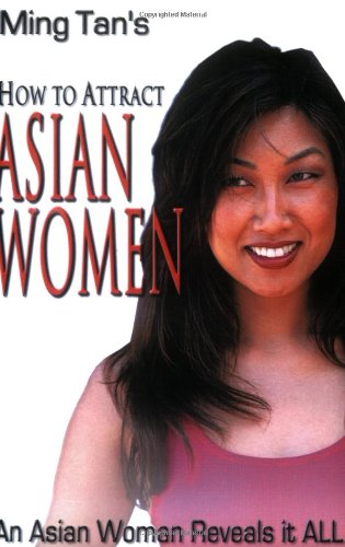 9780971580800: How to Attract Asian Women