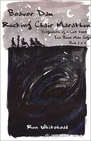 9780971581104: Beaver Dam Rocking Chair Marathon (Books 1 & 2)