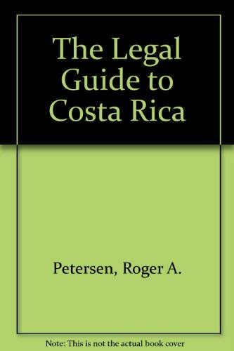 9780971581579: The Legal Guide to Costa Rica