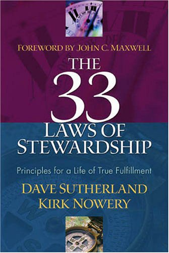 9780971582811: The 33 Laws of Stewardship: Principles for a Life of True Fulfillment