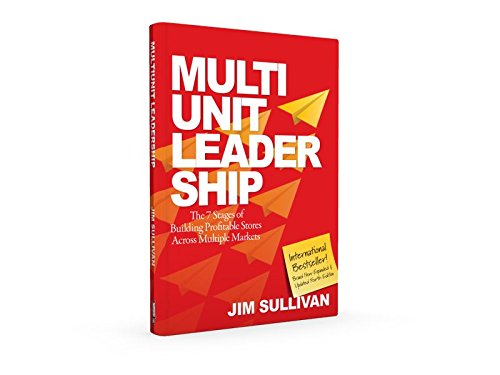 Multi Unit Leadership: The 7 Stages of Building High-Performing Partnerships and Teams: Jim ...