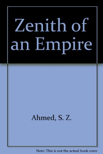 9780971587304: The Zenith of an Empire: The Glory of the Suleiman the Magnificent and the Law Giver
