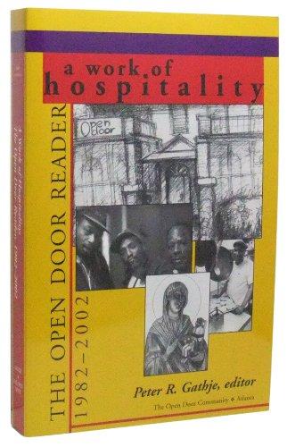 9780971589308: A Work of Hospitality: The Open Door Reader, 1982-2002